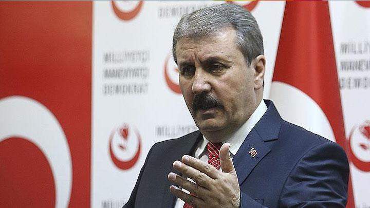 BBP Genel Başkanı Mustafa Destici: Yaşadıklarımız ekonomi darbesi teşebbüsüdür