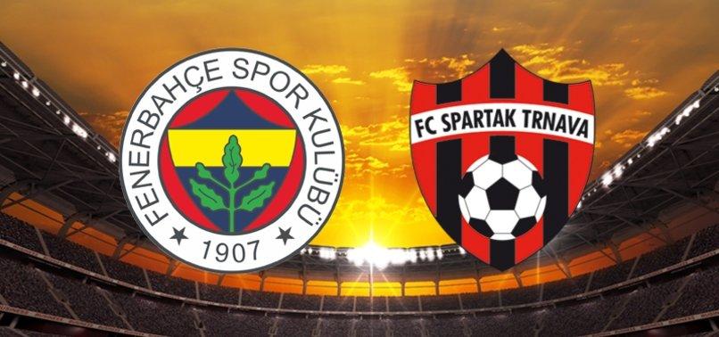 """Fenerbahçe UEFA maçı Fenerbahçe Spartak Trnava maçı hangi kanalda"""" FB Spartak Trnava maçı ne zaman"""""""