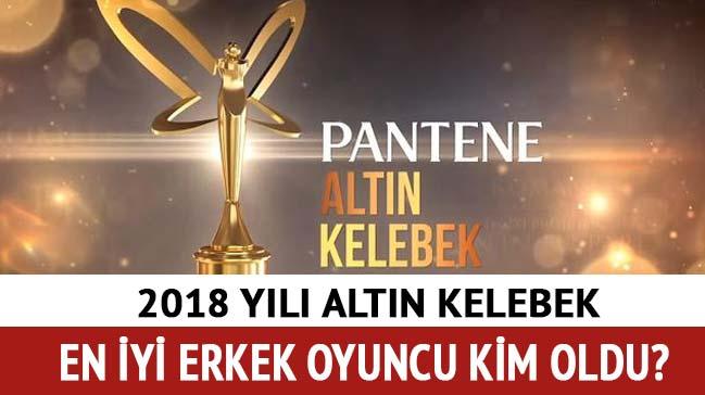 """Pantene Altın Kelebek en iyi erkek oyuncu kim oldu"""""""