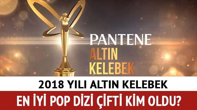 """Pantene Altın Kelebek Ödülleri en iyi dizi çifti 2018 Altın Kelebek en iyi dizi çifti kim oldu"""""""