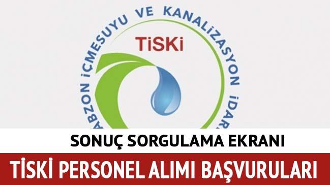 Trabzon TİSKİ personel alımı sonuçları 2018 sorgula! TİSKİ memur alımı başvuru sonuçları açıklandı
