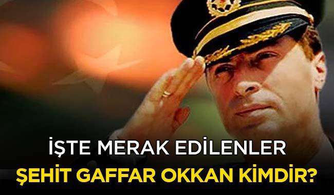 Ali+Gaffar+Okkan+kimdir%E2%80%99+%C5%9Eehit+Gaffar+Okkan'%C4%B1n+%C3%B6l%C3%BCm+tarihi+ne+zaman%E2%80%99