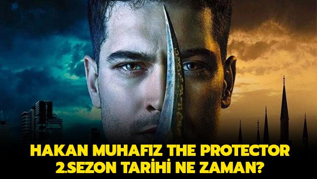 2019+Hakan+Muhaf%C4%B1z+The+Protector+2.sezon+tarihi+ne+zaman%E2%80%99+