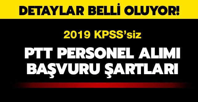 """KPSS'siz PTT personel alımı başvuru şartları nedir""""  PTT personel alımı yapacak"""