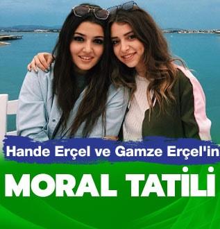 Hande Erçel ve Gamze Erçel'in moral tatili