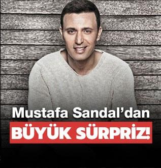 Mustafa Sandal'dan büyük sürpriz!